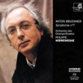 Bruckner - Symphony No. 7 (Philippe Herreweghe, Orchestre des Champs-Elysees) '2005