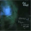 Enid, The - Sheets Of Blue - Disc One - Anthology '2009