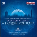Vaughan Williams - A London Symphony (Richard Hickox, London Symphony Orchestra) '2008