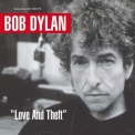 Bob Dylan - Love & Theft '2014