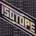 Isotope - Isotope (2011 Remaster) '1974