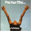 Funkadelic - Free Your Mind And Your Ass Will Follow '1970