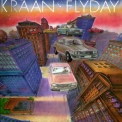 Kraan - Flyday (Remastered 2005) '1978