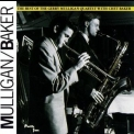 Chet Baker & Gerry Mulligan - The Best Of The Gerry Mulligan Quartet With Chet Baker '1991