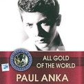 Paul Anka - All Gold Of The World '2004