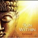 Karunesh - Sun Within '2016