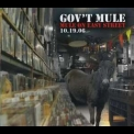 Gov't Mule - Mule On Easy Street: 10.19.06 '2006
