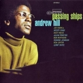 Hill, Andrew - Passing Ships '2003