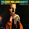 Gerry Mulligan - What Is There To Say? '1994