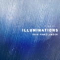 Erik Friedlander - Illuminations '2015