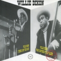 Willie Dixon - 1973-i Think I Got The Blues.1976-what Haappened To My Blues '2006