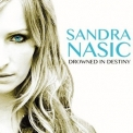 Sandra Nasic - Drowned in Destiny [CDS] '2014