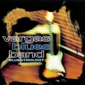 Vargas Blues Band - Bluestrology '1998