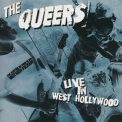 Queers, The - Live In West Hollywood '2001