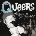 Queers, The - Weekend At Bernie's '2006