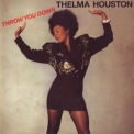 Thelma Houston - Throw You Down '1990