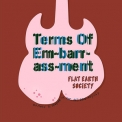 Flat Earth Society - Terms Of Embarrassment '2016