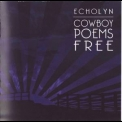 Echolyn - Cowboy Poems Free (2008 remastered, self-released) '2000