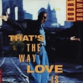 Bobby Brown - That's The Way Love Is (maxi Cd Single) '1993