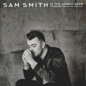 Sam Smith - In The Lonely Hour [drowning Shadows Edition] '2015