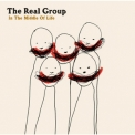 Real Group, The - In The Middle Of Life '2005