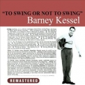 Barney Kessel - To Swing Or Not To Swing '1987