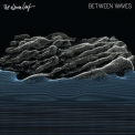 Album Leaf, The - Between Waves '2016