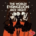 Shiro Sagisu - The World! Evangelion Jazz Night - The Tokyo III Jazz Club [24 bits/96 kHz] '2014