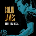 Colin James - Blue Highways '2016