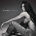 Ciara - Jackie (deluxe Edition) '2015