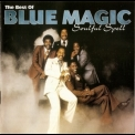 Blue Magic - The Best Of Blue Magic - Soulful Spell '1996