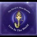 David S. Ware - Live In The World (3CD) '2005