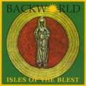 Backworld - Isles Of The Blest '1998