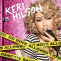 Keri Hilson - No Boys Allowed '2011