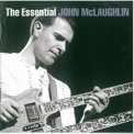 John McLaughlin - The Essential '2007
