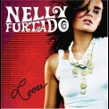 Nelly Furtado - Loose '2006