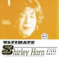 Shirley Horn - Ultimate Shirley Horn '1999
