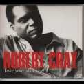 Robert Cray - Take Your Shoes Off '1999