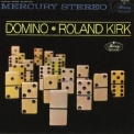 Roland Kirk - Domino & I Talk To The Spirits '1962-64