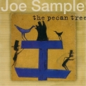 Joe Sample - The Pecan Tree '2002