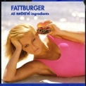 Fattburger - All Natural Ingredients '1999