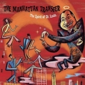 Manhattan Transfer, The - The Spirit Of St. Louis '2000