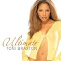 Toni Braxton - Ultimate [Special Russian Version] '2003