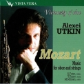 Alexei Utkin - Mozart Music For Oboe And String '2003