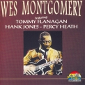 Wes Montgomery - Wes Montgomery Featuring Tommy Flanagan, Hank Jones, Percy Heath '1995