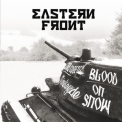 Eastern Front - Blood On Snow '2010