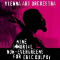 Vienna Art Orchestra - Nine Immortal Non-evergreens For Eric Dolphy '1997