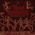 Blood Ceremony - The Eldritch Dark '2013