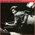 Mike Bloomfield - Between A Hard Place And The Ground '2000
