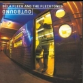 Béla Fleck & The Flecktones - Outbound '2000